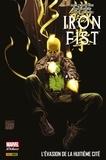 Duane Swierczynski et Matt Fraction - Iron Fist (2007) T03 - L'évasion de la huitième cité.