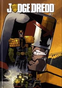 Duane Swierczynski et Nelson Daniel - Judge Dredd Tome 3 : .