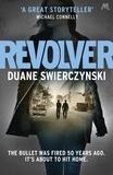 Duane Swierczynski - Revolver.