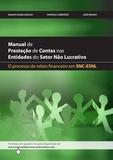 Duarte Nuno Araújo et Patrícia Cardoso - Manual da Prestação de Contas nas Entidades do setor não Lucrativo - O processo de Relato Financeiro em SNC-ESNL.