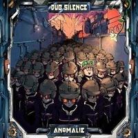 Dub silence records - Anomalie.