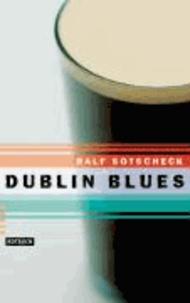 Dublin Blues.