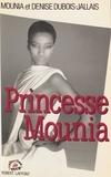 Dubois-Jallais - Princesse Mounia.