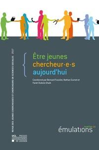 Dubois-shaik Farah et Bernard Fusulier - Émulations n° 21 : Être jeunes chercheur∙e∙s aujourd'hui.