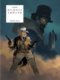 Dubois et  Armand - Texas Jack.