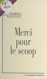 Dubourg et  Blanc - Merci pour le scoop.