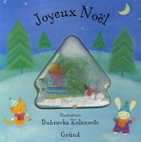 Dubravka Kolanovic - Joyeux Noël.