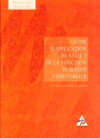 Dubreuil et  Collectif - Guide d'application du statut de la fonction publique territoriale.