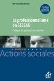 Dubreuil - Le professionnalisme en SESSAD - Clinique du parcours et inclusion.
