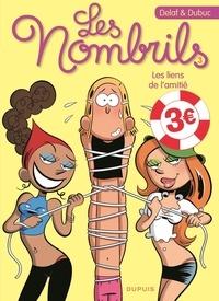 Dubuc et  Delaf - Les Nombrils Tome 3 : Les liens de l'amitié.