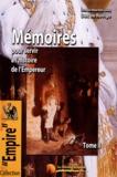 Duc de Rovigo - Mémoires du Duc de Rovigo pour servir à l'histoire de l'Empereur Napoléon - Tome 2.