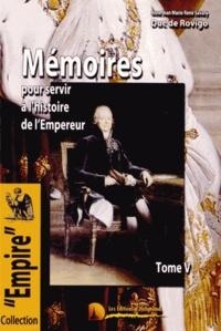 Corridashivernales.be Mémoires du Duc de Rovigo pour servir à l'histoire de l'Empereur Napoléon - Tome 5 Image