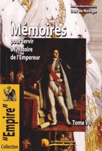 Duc de Rovigo - Mémoires du Duc de Rovigo pour servir à l'histoire de l'Empereur Napoléon - Tome 7.