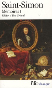 Duc de Saint-Simon - Mémoires - Tome 1.