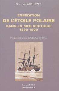 Duc des Abruzzes - Expédition de l'étoile polaire dans la mer arctique 1899-1900.
