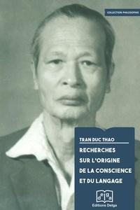 Duc Thao Tran - Recherches sur l'origine de la conscience et du langage.