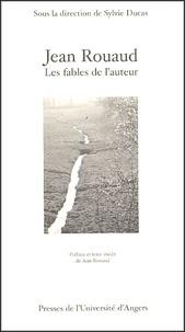 Ducas - Jean Rouaud - Les fables de l'auteur.