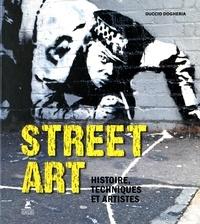 Street art- Histoire, techniques et artistes - Duccio Dogheria |