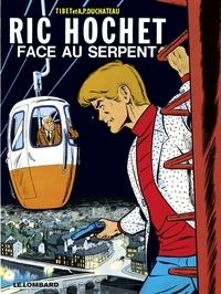 Duchateau et  Tibet - Ric Hochet - tome 8 - Face au Serpent.