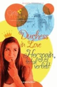Duchess in Love - Herzogin, total verliebt.