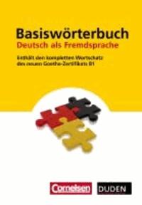 Duden - Basiswörterbuch Deutsch als Fremdsprache.