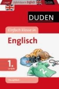 Duden - Einfach klasse in - Englisch 1. Lernjahr. Übungsblock.