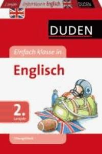 Duden - Einfach klasse in Englisch 2. Lernjahr. Übungsblock.