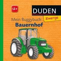 Duden Zwerge: Mein Buggybuch Bauernhof - ab 12 Monaten.