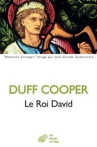 Duff Cooper - Le roi David.