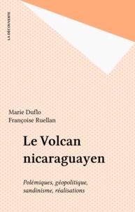Duflo et  Ruellan - Le Volcan nicaraguayen.