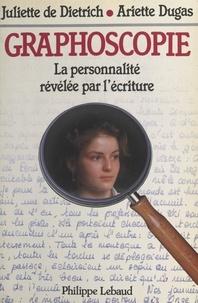 Dugas et  Dietrich - Graphoscopie.