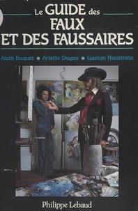 Dugas et  Buguet - Le guide des faux et des faussaires.