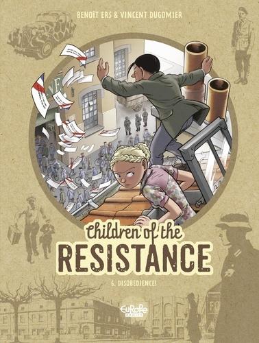 Dugomier et  Ers - Children of the Resistance - Volume 6 - Disobedience!.