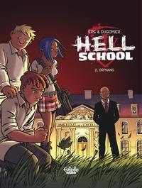 Dugomier et  Ers - Hell School - Volume 2 - Orphans.
