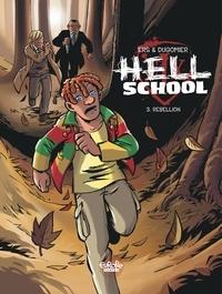 Dugomier et  Ers - Hell School - Volume 3 - Rebellion.