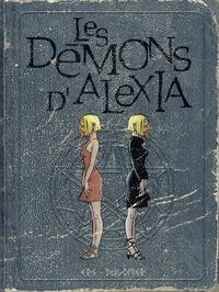 Dugomier et  Ers - Les démons d'Alexia - L'intégrale - Tome 2.