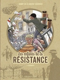 Dugomier et  Ers - Les Enfants de la Résistance - tome 6 - Désobéir !.