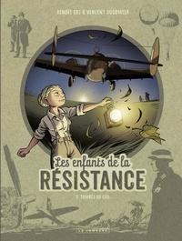 Dugomier et  Ers - Les Enfants de la Résistance - tome 7 - Tombés du ciel.