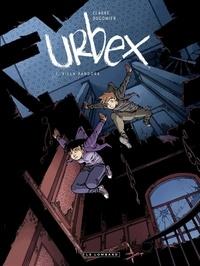 Dugomier et  Clarke - Urbex  - Tome 1 - Villa Pandora.