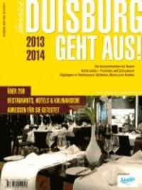 Duisburg geht aus! 2013/14 - Der Gastronomieführer für Duisburg.