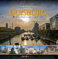 Duisburg - Die schönsten Seiten - At its best.