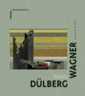 Dülberg meets Wagner - Theatererkundungen.