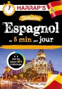 Dulce Gamonal - Débutez l'espagnol en 5 minutes par jour.