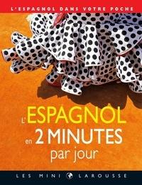 Dulce Gamonal - L'espagnol en 2 minutes par jour - L'espagnol dans votre poche.