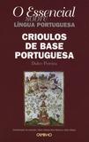 Dulce Pereira - Crioulos de base portuguesa.