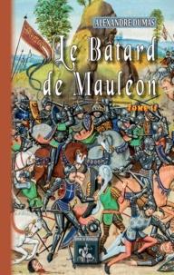 Dumas Alexandre - Le batard de mauleon (tome 2).