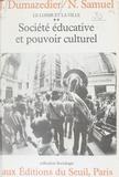 Dumazedi - Le Loisir et la ville  Tome 2 - Société éducative et pouvoir culturel.