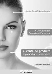 Dumet Laroche - Corrigé VENTE CAP ESTHETIQUE (Livre du professeur).