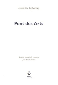 Dumitru Tsepeneag - Pont des Arts.
