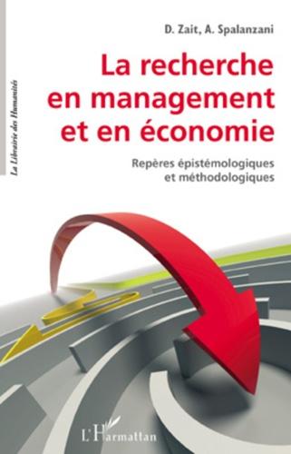 Dumitru Zait et Alain Spalanzani - La recherche en management et en économie - Repères épistémologiques et méthodologiques.